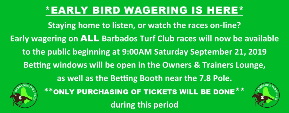 EARLY BIRD WAGERING IS HERE